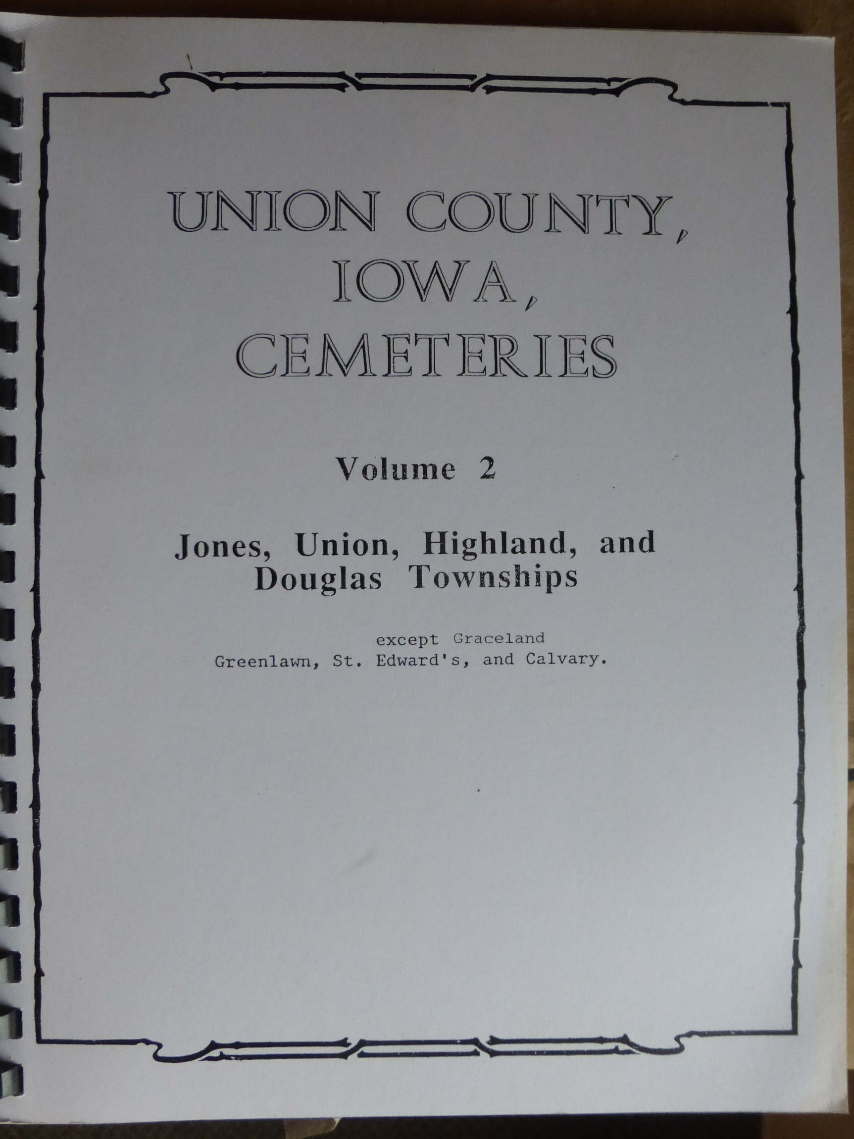 Cemeteries in Jones, Union, Highland & Douglas Townships